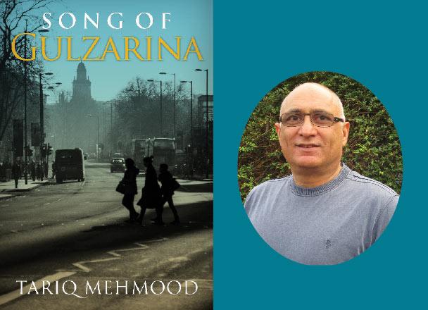 Song of Gulzarina by Tariq Mehmood